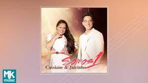 Cassiane e Jairinho - Somos 1 (CD COMPLETO) Lyrics - Letras2.com