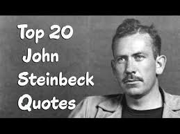 Steinbeck Quotes Interesting Top 48 John Steinbeck Quotes Author Of Of Mice And Men YouTube