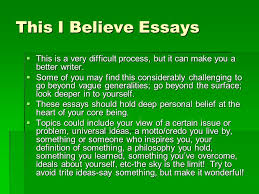 this i believe essay tips you will need powerful lead ins hooks  this i believe essays this is a very difficult process but it can make you