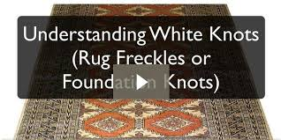 understanding white knots rug freckles or foundation knots denver rug cleaning repair co