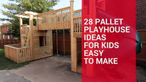 28 pallet playhouse ideas for kids