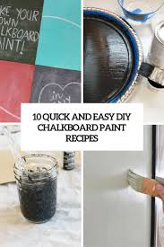 quick and easy diy chalkboard paint recipes cover