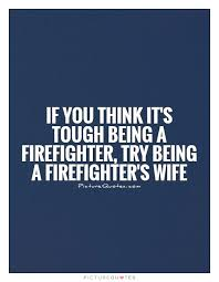 Firefighter Quotes Interesting Firefighter Quotes Sayings Firefighter Picture Quotes