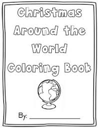 Amazing books about countries and cities around the world! Christmas Around The World Coloring Worksheets Teaching Resources Tpt
