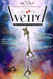 fringe review weird the witches of macbeth ottawa tonite fringe 15 review weird the witches of macbeth 1