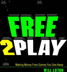 Top Five Tips For Making Money From Free To Play Games