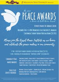 nov kessel peace institute to recognize community peace  minnesota state university mankato s kessel peace institute announced that 14 individuals and organizations will be honored as recipients of the