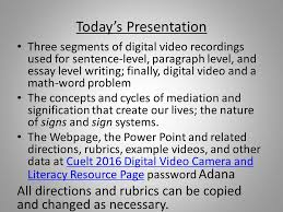 today s presentation three segments of digital video recordings  2 today s presentation