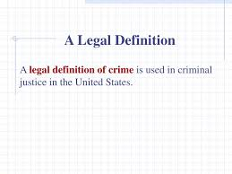 Criminal Justice Definition Ppt Chapter 2 Crime And Its Consequences Powerpoint Presentation