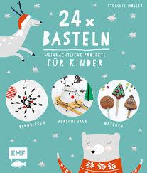 24 X Basteln Weihnachtliche Projekte Für Kinder