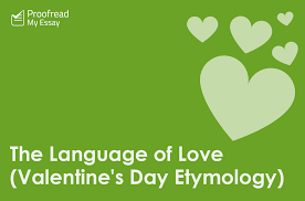 language of love valentine s day etymology  the language of love valentine s day etymology