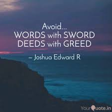 Greed Quotes Awesome Joshua Edward R Quotes YourQuote