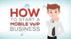 How To Start A Mobile Voip Business Youtube