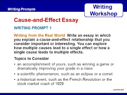 after reading writing from the real world write an essay in which  after reading writing from the real world write an essay in which you explain a cause and effect relationship that you consider important or interesting