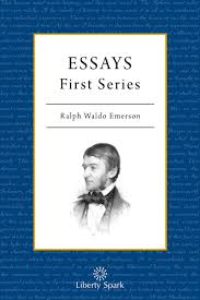 essays first series liberty spark book description essays