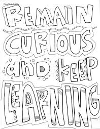 Play around with colors and backgrounds. Free And Printable Quote Coloring Pages Perfect For The Classroom Bring Some Inspiration To Y Quote Coloring Pages Learning Quotes Education Printable Quotes