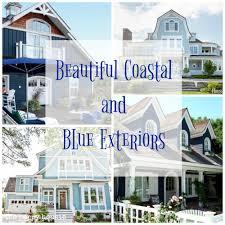 Beautiful Coastal Blue Exteriors The Happy Housie