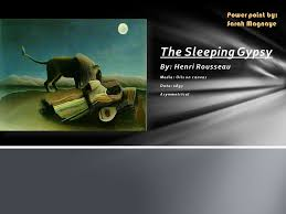 the sleeping gypsy by henri rousseau power point by sarah magnaye