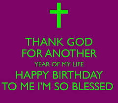 My Birthday Quotes Beauteous Thank God On My Birthday Quote Pictures Photos And Images For