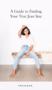 Madewell Jeans Size Chart Jean Size Guide Popsugar Fashion