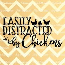 Easily distracted by Chickens SVG Farm SVG Farmer life SVG | Etsy
