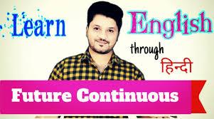 Tense Formula Chart In Hindi Future Continuous Tense In Hindi Future Continuous Tense