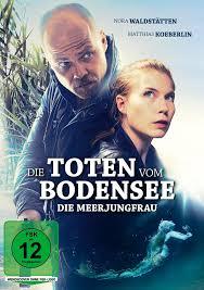 Die toten vom bodensee 6: Die Toten Vom Bodensee Die Meerjungfrau Film 2019 Filmstarts De