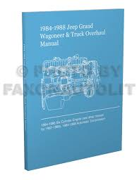 jeep grand wagoneer j truck original wiring diagram schematic 1984 1988 jeep grand wagoneer j 10 20 truck overhaul manual reprint