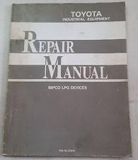 toyota forklift manual toyota forklift repair manual lpg impco device