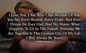 Love You Forever Quotes Impressive I Love You Quotes I Will Always Yours