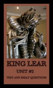 on king lear essay on king lear