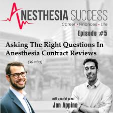 Episode 05 Asking The Right Questions In Anesthesia Contract