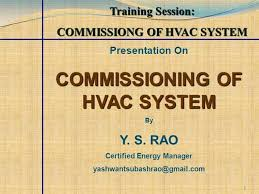 commissioning hvac systems lessons learned training session hvac system commissioning authorstream