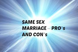 same sex marriage pro s and con s