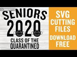 Graduation icons, graduation silhouettes, graduation cards. Senior 2020 Svg Free Class Of 2020 Quarantine Svg Svg Quarantined Svg Instant Download Shirt Design Png Graduation Svg Dxf 0600 Freesvgplanet
