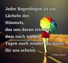 Jeder Regenbogen Deutsche Sprüche Lebensweisheiten