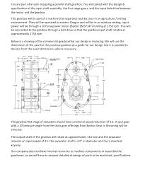 Internal Gear Design You Are Part Of A Team Designing A Parallel Shaft
