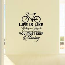 Life Is Like Riding A Bicycle To Keep Your Balance You Must Keep Enchanting Life Ius