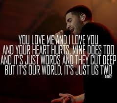 Drake Love Quotes New Drake Song Quotes Glamorous Drake Quotes The 48 Best Lines Lyrics