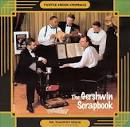 The Gershwin Scrapbook