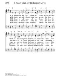 I Know That My Redeemer Lives Hymnary Org