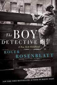 the boy detective a new york childhood by roger rosenblatt
