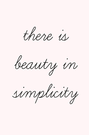 Simplicity Is Beauty Quote Best of BeautyinSimplicity Quotes Pinterest Captions Shortest