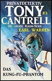 Amazon.com: Tony Cantrell #3: Das Kung-Fu-Phantom (German Edition) eBook:  Warren, Earl: Kindle Store