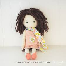 Doll Patterns Stunning Solea Fabric Doll Pdf Patterntutorial Make Your Own Rag Doll