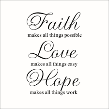 Love Faith Hope Quotes Faith Hope Love Quote Online Get Cheap Hope Love Quotes Aliexpress 55