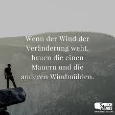 Wenn Der Wind Der Veränderung Weht Bauen Die Einen Mauern