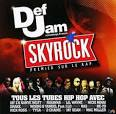 Def Jam Recordings France: Skyrock