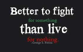 Fight For Your Life Quotes Fight For Your Life Quotes Better To Fight For Something Than Live 21