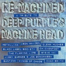 Re-Machined: A Tribute to <b>Deep Purple's Machine</b> Head - Wikipedia